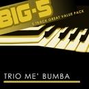 Big-5 : Trio Me' Bumba/Trio Me' Bumba