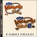 O.S.T. Non lasciamoci più (1 & 2)/Fabio Frizzi