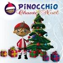 Chante Noël/Pinocchio
