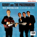 You'll Never Walk Alone (The EMI Years 1963-1966)/Gerry & The Pacemakers