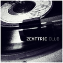 Zenttric Club/Zenttric