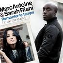 Remonter le temps (Tu me manques) - Single/Marc Antoine & Sarah Riani