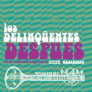 Después [Radio Edit]/Los Delinqüentes