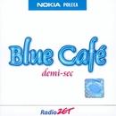 Demi-Sec/Blue Café