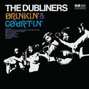 Drinkin' & Courtin' [2012 - Remaster] (2012 - Remaster)/The Dubliners