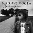 Jag vill ha dig baby (feat. Carola) [Niclas Kings Remix]/Magnus Uggla