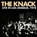 Live In Los Angeles, 1978/The Knack