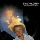 Finns det nån som bryr sig om/Eva Dahlgren