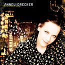 You Don't Have To Change/Anneli Drecker