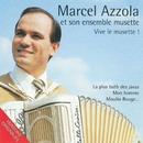 Vive le musette !/Marcel Azzola et son ensemble musette