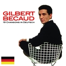 19 Chansons in deutsch/Gilbert Bécaud