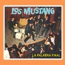 La Palabra Final/Los Mustang