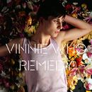 Remedy/Vinnie Who