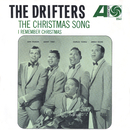 The Christmas Song / I Remember Christmas [Digital 45]/The Drifters