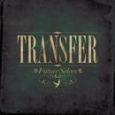Future Selves/Transfer