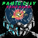 Bang Bang/Panic City