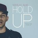 Hold Up (feat. Drama B)/Nikolai Alho
