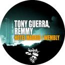 Hotel Madrid / Wembly/Tony Guerra, Remmy