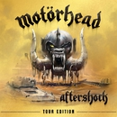 Aftershock (Tour Edition)/Motörhead