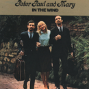 In The Wind/Peter, Paul & Mary