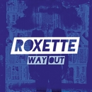 Way Out/Roxette