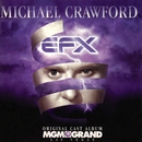 EFX Original Cast Album/Michael Crawford