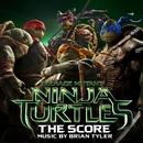 Teenage Mutant Ninja Turtles: The Score/Brian Tyler