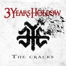 The Cracks/3 Years Hollow
