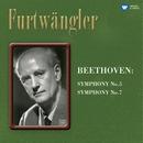 Beethoven: Symphonies Nos. 5 & 7/Wilhelm Furtwängler