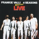 Reunited Live/Frankie Valli & The Four Seasons