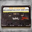 Hellucination feat. Mad Lion - Jaguar Skills Stand Strong Remix/Smif-N-Wessun