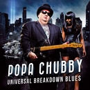 Universal Breakdown Blues/Popa Chubby