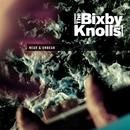 Near & Undear/The Bixby Knolls