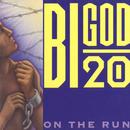 On The Run/Bigod 20