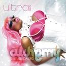 Alchemy: G.S.T. Reloaded - Part 1 (The Remixes)/Ultra Naté