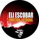 Emotion / Strong/Eli Escobar