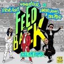 Feedback (Kill FM Remix)/Steve Aoki & Autoerotique vs. Dimitri Vegas & Like Mike