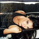 Eclipse De Luna (Edición Deluxe)/Maite Perroni
