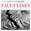 Fault Lines/Tom Petty & The Heartbreakers