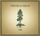 Pine/Cross Dover/Masters Of Reality