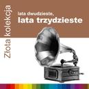 Zlota Kolekcja - Lata 20-Te, Lata 30-Te (Vol.2)/Zlota Kolekcja - Lata 20-Te, Lata 30-Te