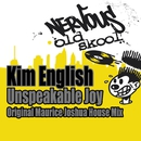 Unspeakable Joy - Maurice Joshua Original House Mix/Kim English