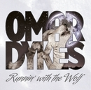 Runnin' With The Wolf/Omar Dykes