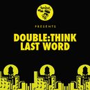 Last Word/Double:think