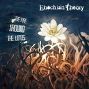 The Fire Around The Lotus (Single)/Enochian Theory