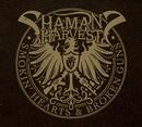Smokin' Hearts & Broken Guns/Shaman's Harvest