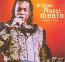 Tambores de Minas (Ao Vivo)/Milton Nascimento