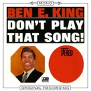 Don't Play That Song (Mono)/Ben E. King