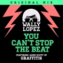 You Can't Stop the Beat feat. Jamie Scott of Graffiti6/Wally Lopez