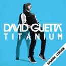 Titanium (Spanish Version)/David Guetta